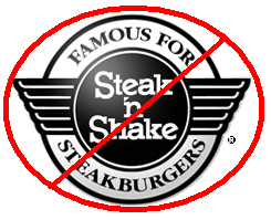 The Steak n Shake logo with a red circle around it and red line through it