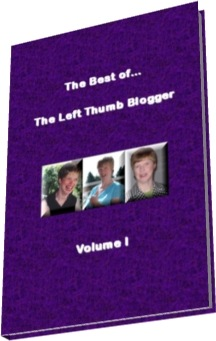 The Best of...The Left Thumb Blogger: Volume I