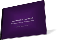 How POUR is Your Blog? Tips for Increasing Your Blog's Accessibility